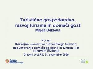 Turistino gospodarstvo razvoj turizma in domai gost Majda