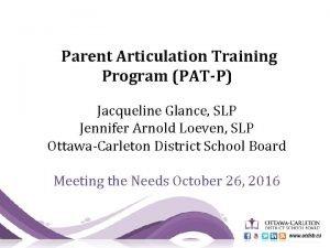 Parent Articulation Training Program PATP Jacqueline Glance SLP