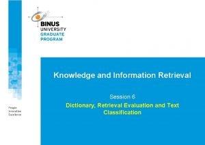 Knowledge and Information Retrieval Session 6 Dictionary Retrieval