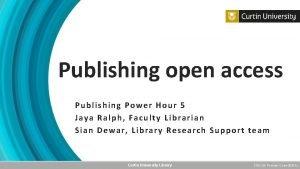 Publishing open access Publishing Power Hour 5 Jaya
