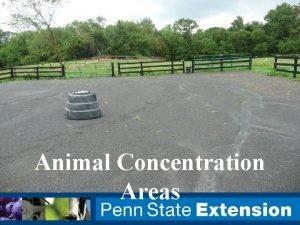 Animal Concentration Areas Animal Concentration Areas ACAs Heavy