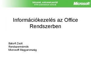 Intranet extranet portl GTM szeminrium sorozat Informcikezels az