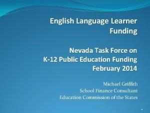 English Language Learner Funding Nevada Task Force on