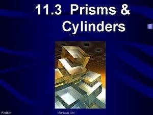 11 3 Prisms Cylinders FGuilbert mathbyart com Volume