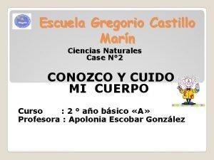 Escuela Gregorio Castillo Marn Ciencias Naturales Case N