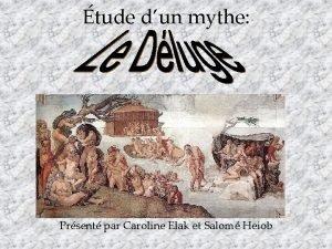 tude dun mythe Prsent par Caroline Elak et