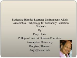 Designing Blended Learning Environments within Automotive Technology for