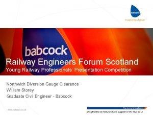 Railway Engineers Forum Scotland Young Railway Professionals Presentation