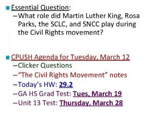 Essential Question What role did Martin Luther King