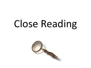 Close Reading Why Improve test scores Challenge students