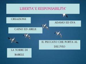 LIBERTA E RESPONSABILITA CREAZIONE ADAMO ED EVA CAINO