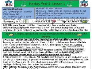 Hockey Year 4 Lesson 1 Learning Objectives L