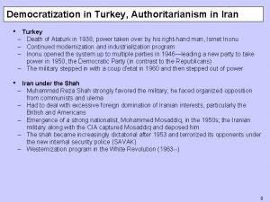 Democratization in Turkey Authoritarianism in Iran Turkey Death