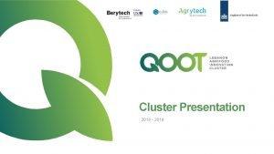Cluster Presentation 2018 2019 Why establishing an innovation