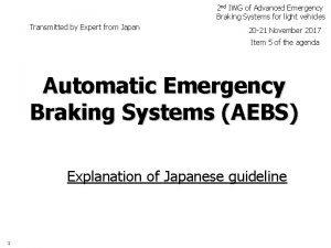 2 nd IWG of Advanced Emergency Braking Systems
