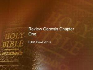 Review Genesis Chapter One Bible Bowl 2013 Genesis