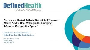 Pharma and Biotech MA in Gene Cell Therapy