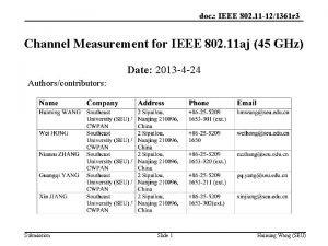 doc IEEE 802 11 121361 r 3 Channel