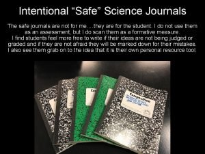 Intentional Safe Science Journals The safe journals are