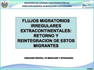INTRODUCCIN q Los flujos de personas extranjeras extracontinentales