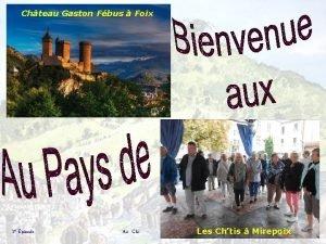 Chteau Gaston Fbus Foix 2 pisode Au Clic