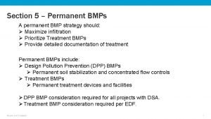 Section 5 Permanent BMPs A permanent BMP strategy
