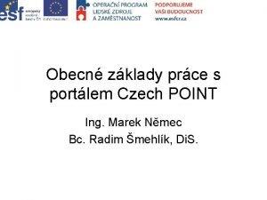 Obecn zklady prce s portlem Czech POINT Ing