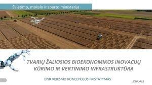 vietimo mokslo ir sporto ministerija TVARI ALIOSIOS BIOEKONOMIKOS
