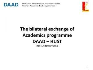 The bilateral exchange of Academics programme DAAD HUST