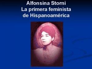 Alfonsina Storni La primera feminista de Hispanoamrica Su
