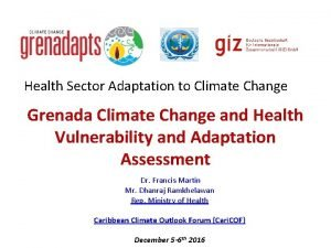 Health Sector Adaptation to Climate Change Grenada Climate