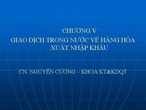 CHNG V GIAO DCH TRONG NC V HNG