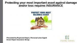 Protecting your most important asset against damage andor
