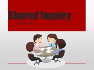Shared Inquiry Great Books Shared Inquiry is a
