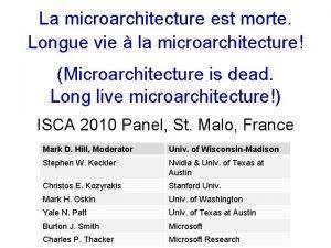 La microarchitecture est morte Longue vie la microarchitecture