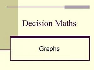 Decision Maths Graphs Graphs Wiltshire n A graph