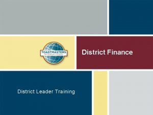 District Finance District Leader Training Kate Rynerson Training