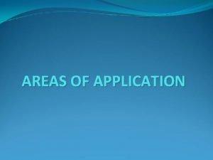 AREAS OF APPLICATION Behavior modification procedures have been