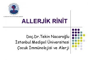 ALLERJK RNT Do Dr Tekin Nacarolu stanbul Medipol