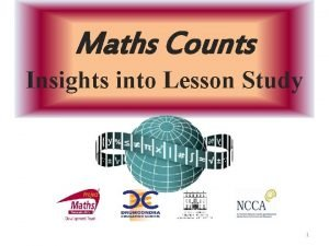 Maths Counts Insights into Lesson Study 1 Insights