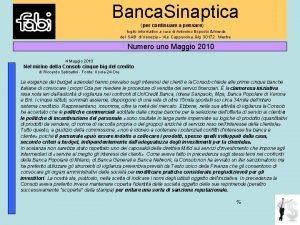 Banca Sinaptica per continuare a pensare foglio informativo