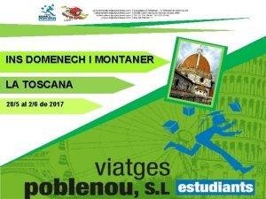 INS DOMENECH I MONTANER LA TOSCANA 285 al