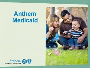 Anthem Medicaid KY Medicaid Coverage Area The Kentucky
