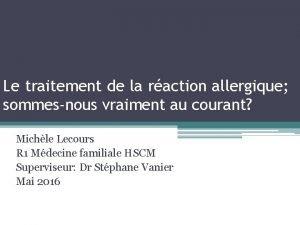 Le traitement de la raction allergique sommesnous vraiment