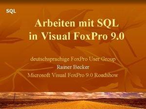 SQL Arbeiten mit SQL in Visual Fox Pro