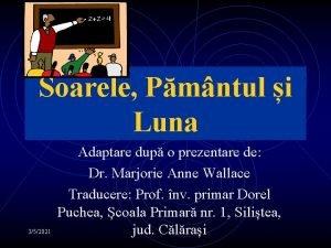 Soarele Pmntul i Luna 352021 Adaptare dup o