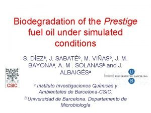 Biodegradation of the Prestige fuel oil under simulated