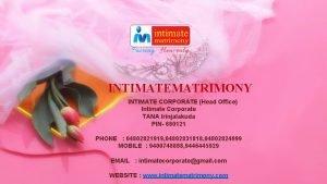 INTIMATEMATRIMONY INTIMATE CORPORATE Head Office Intimate Corporate TANA