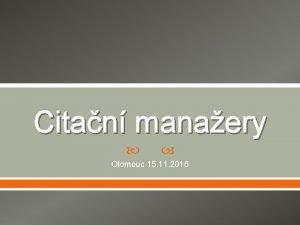 Citan manaery Olomouc 15 11 2016 Citan manaery