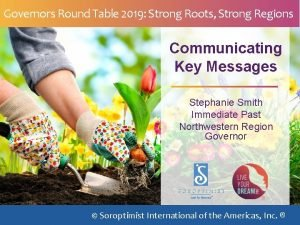 Governors Round Table 2019 Strong Roots Strong Regions